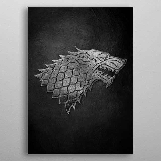 High quality artwork House Stark metal poster