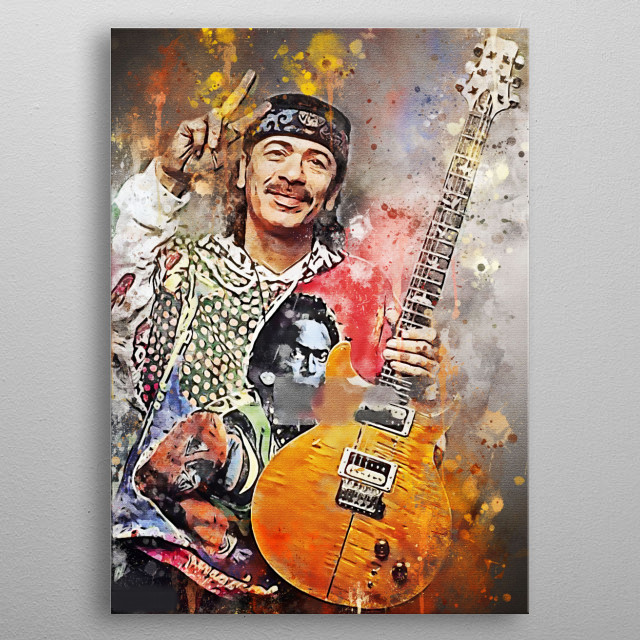 Carlos Augusto Alves Santana is a Mexican and American guitarist who won a Grammy Award nomination. metal poster