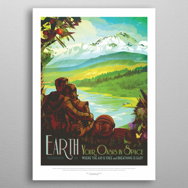 Earth - Your Oasis in Space metal poster