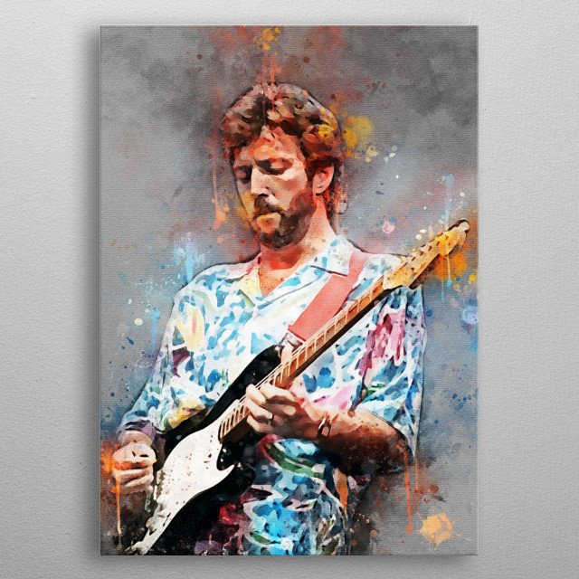 "Eric Patrick Clapton CBE, nickname: ""Slowhand"", is a British guitarist and singer-songwriter and composer who won a Grammy Award metal poster"