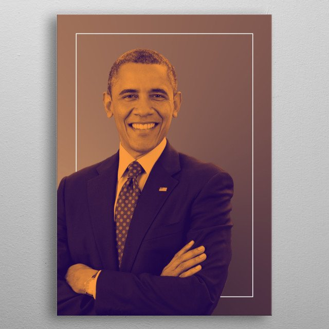 Barack Obama layered in a duotone metal poster