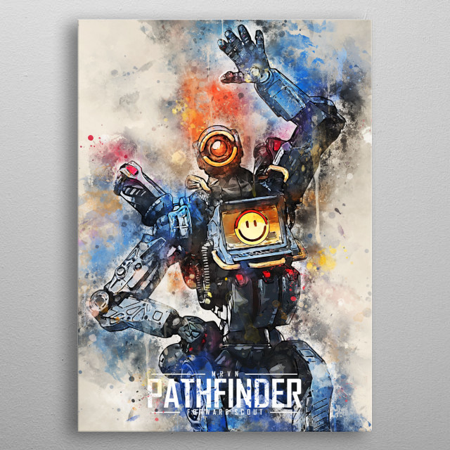 Pathfinder Apex Legends by Andi Permana | metal posters