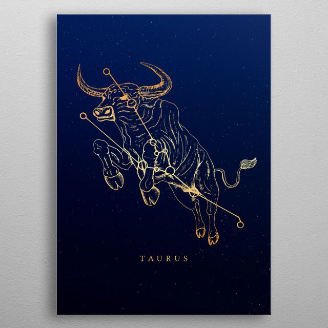 Visual Illustration of zodiac sign Taurus inspired in astrology and cosmology. metal poster