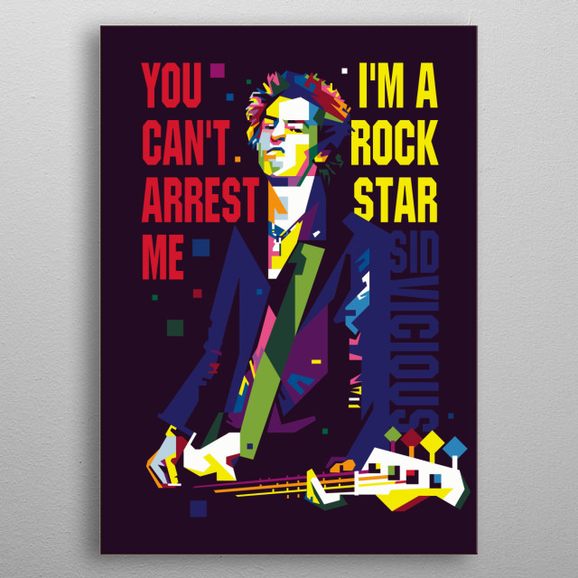 an English bassist and vocalist. He achieved fame as a member of the punk rock band the Sex Pistols metal poster