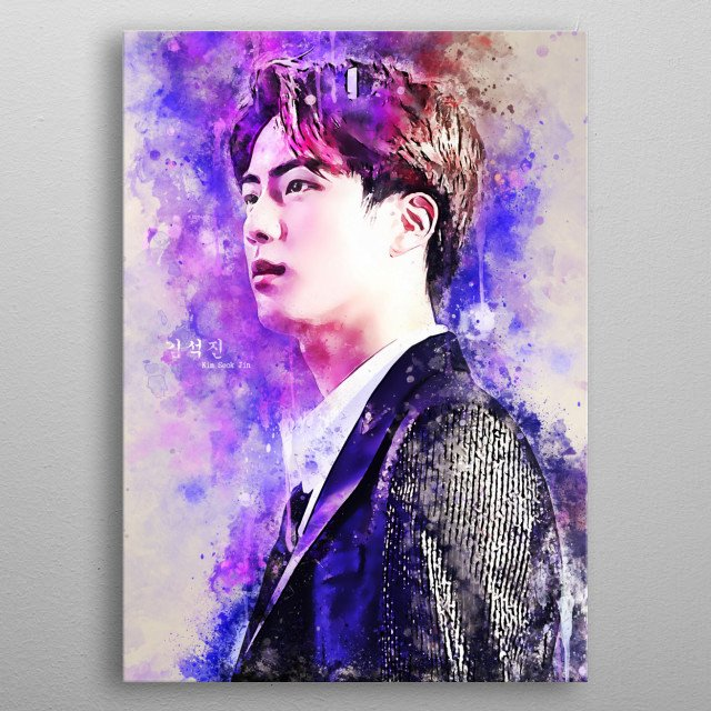 Kim Seok-Jin also known by his stage name Jin, is a South Korean singer and songwriter. He is the oldest member and vocalist of BTS. metal poster