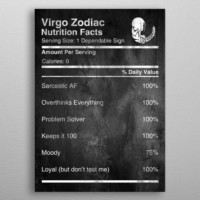Virgo Zodiac Nutrition Facts, Check out more Zodiac Nutrition Facts, Collection Available for ALL Zodiac Signs. metal poster