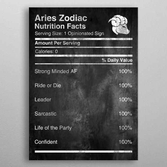 Are you an Aries?   Arie Zodiac Nutrition Facts, Check more in the collection of Zodiac Nutrition available for All Zodiac Signs  metal poster