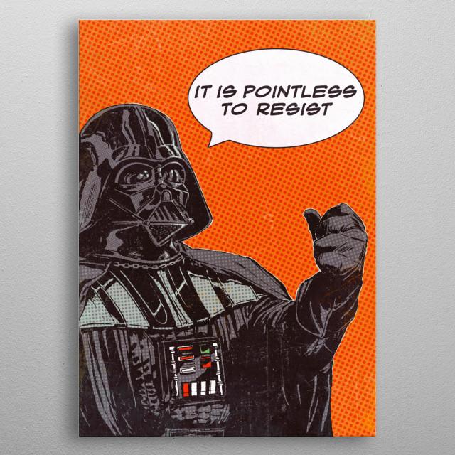 It's pointless to resist metal poster
