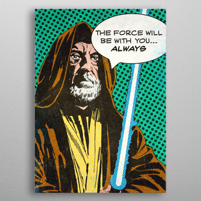 The force will be with you metal poster