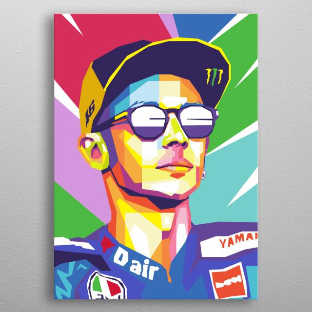 Valentino Rossi in wpap art metal poster