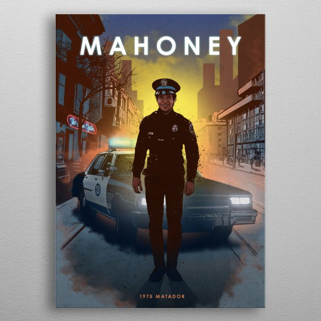 Officer Mahoney metal poster