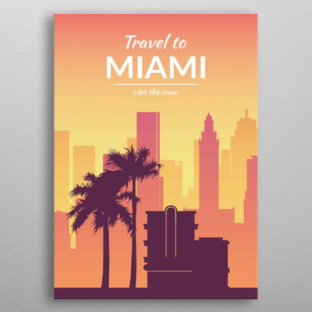 Travel to Miami metal poster