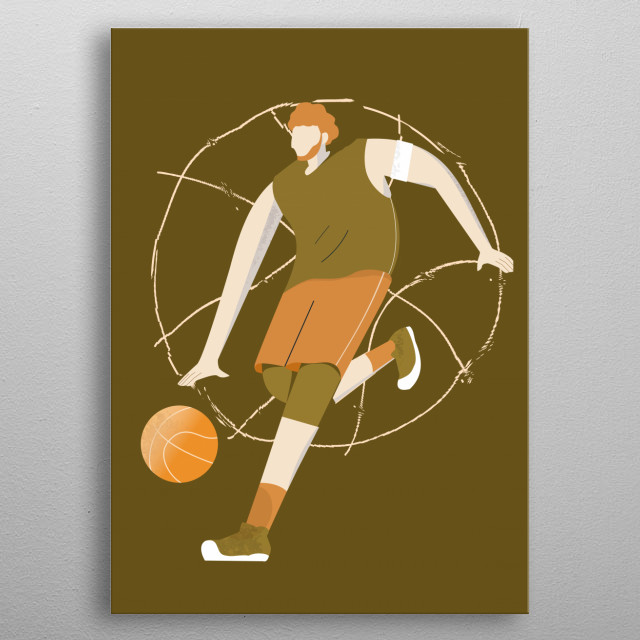 inspired of how energic the basket player dribble the ball metal poster