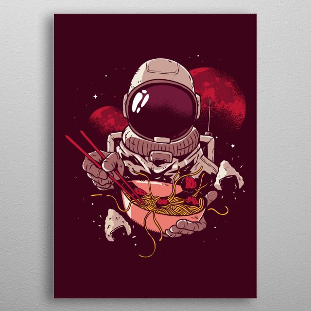 Astronaut eating spaghetti metal poster