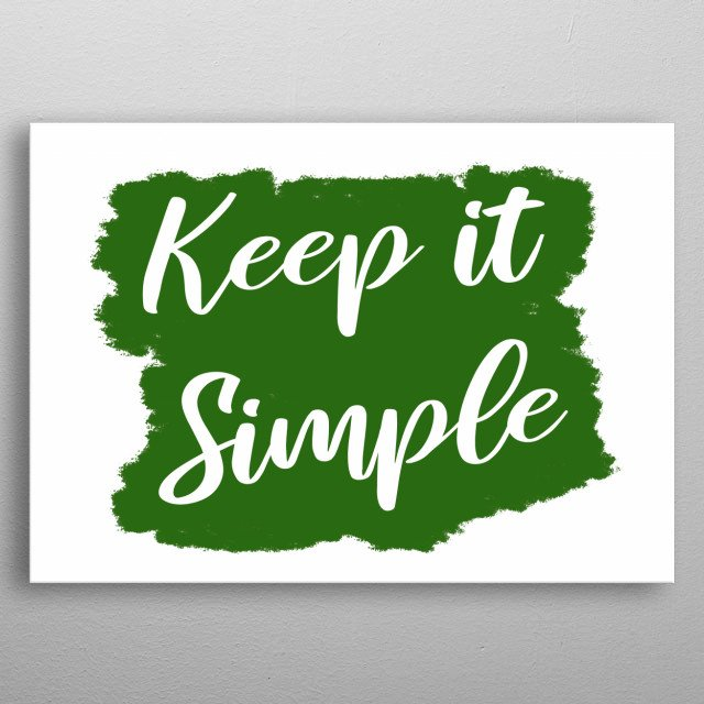 A simple handwritten text on a brushed surface, green on white: keep it simple.  metal poster