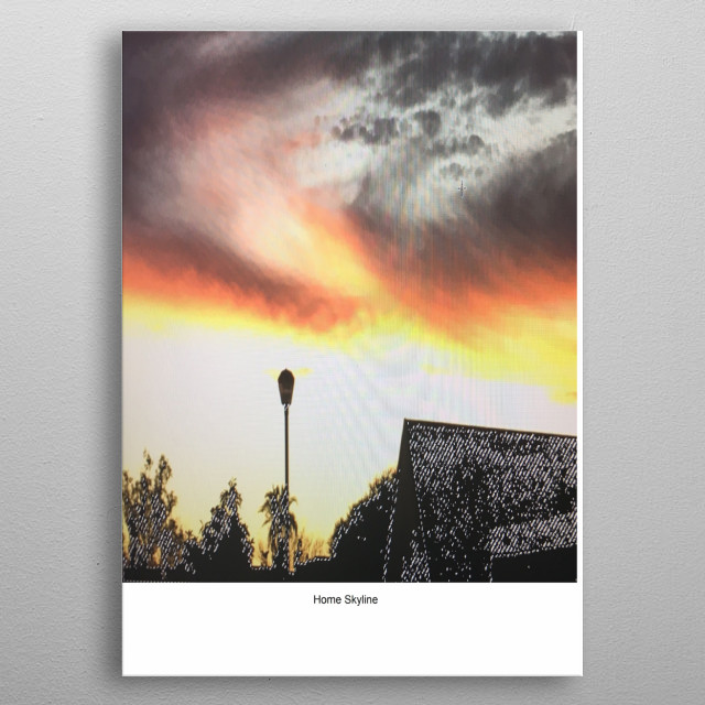 It is an illusion to what the modern world called skyline. The art suggest satisfaction to human soul. We have it: Our home skyline metal poster