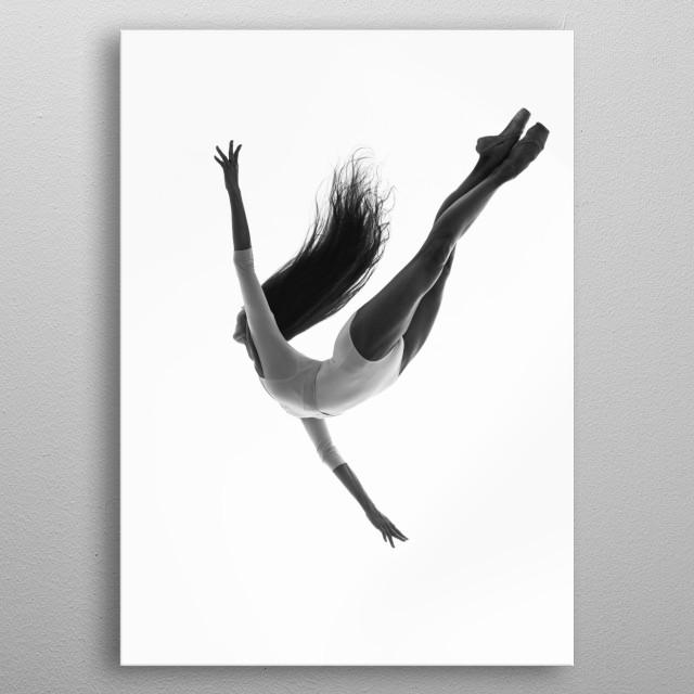 Ballet is an incredible art.  metal poster