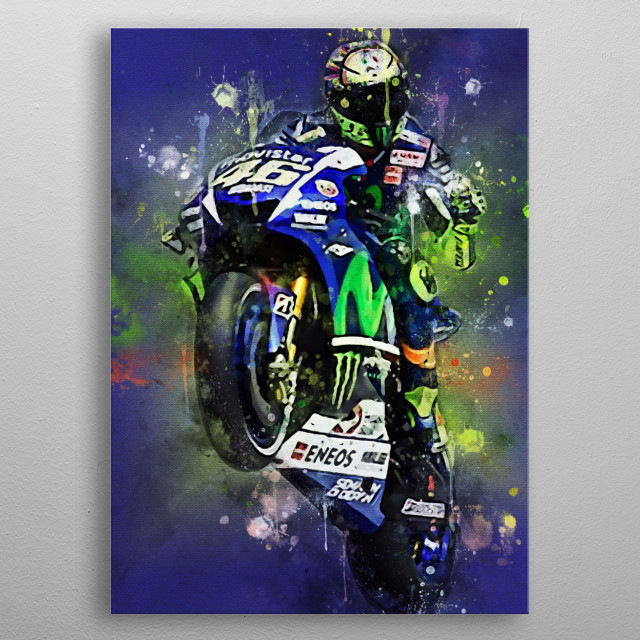Valentino Rossi is a racer in the world motorbike grandprix championship after the era of Michael Doohan, with world championship titles in  metal poster