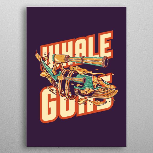 Whale Guns Illustration metal poster