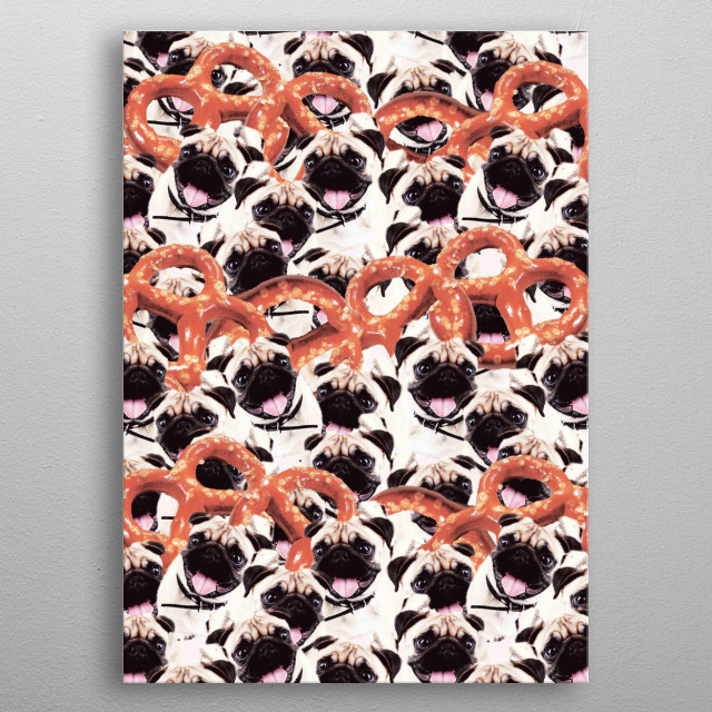 Pick up this crazy funny pug with pretzels collage design.  metal poster