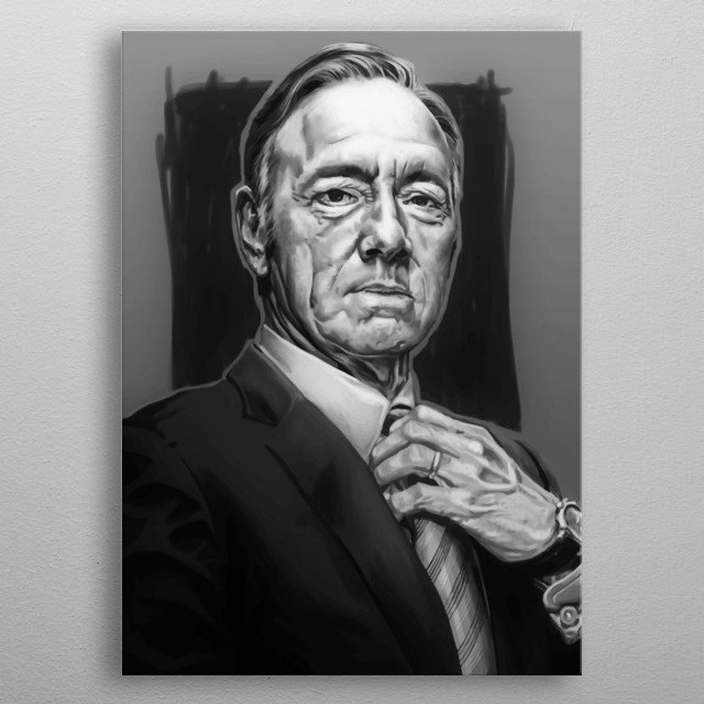 Kevin Spacey Design Just For House Of Cards Lovers. metal poster