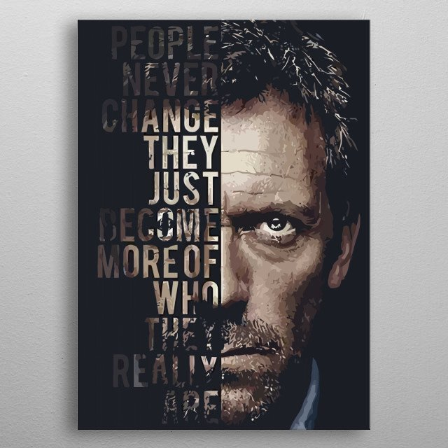 Hugh Laurie as Dr Gregory House metal poster