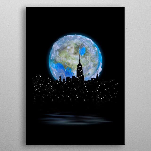 Terraformed moon over night city. New York, Manhattan metal poster