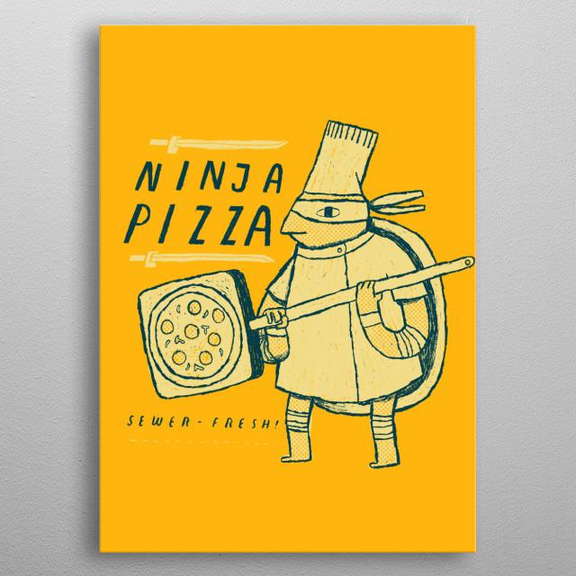 ninja pizzeria!  metal poster
