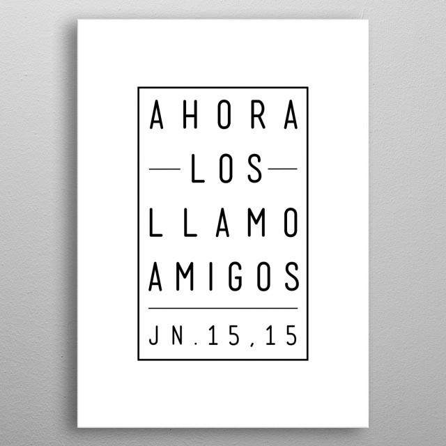 Vector illustration or drawing of a Christian  Biblical phrase in spanish that means: Now I call you friends metal poster