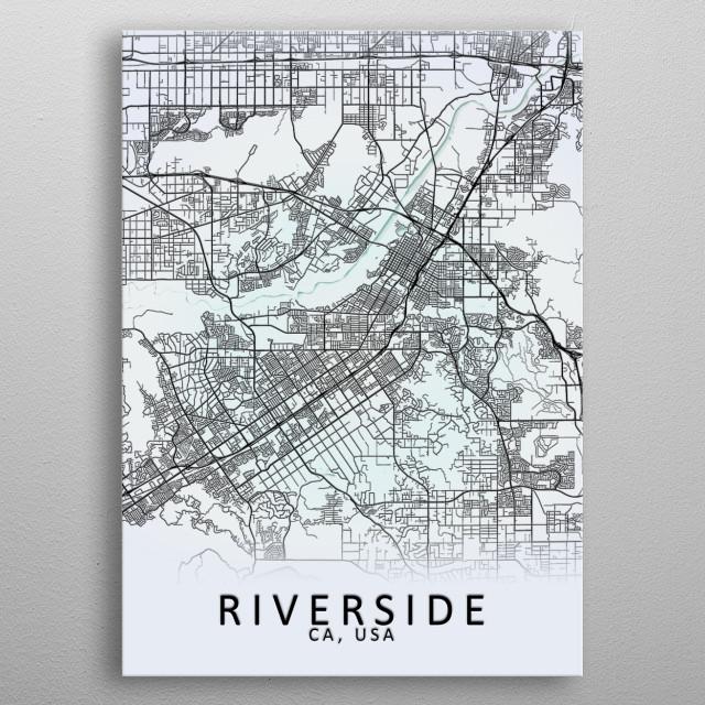 Riverside CA USA City Map by City Map Art Prints | metal ...