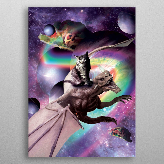Pick up this crazy galaxy cat on a flying dragon design.  metal poster
