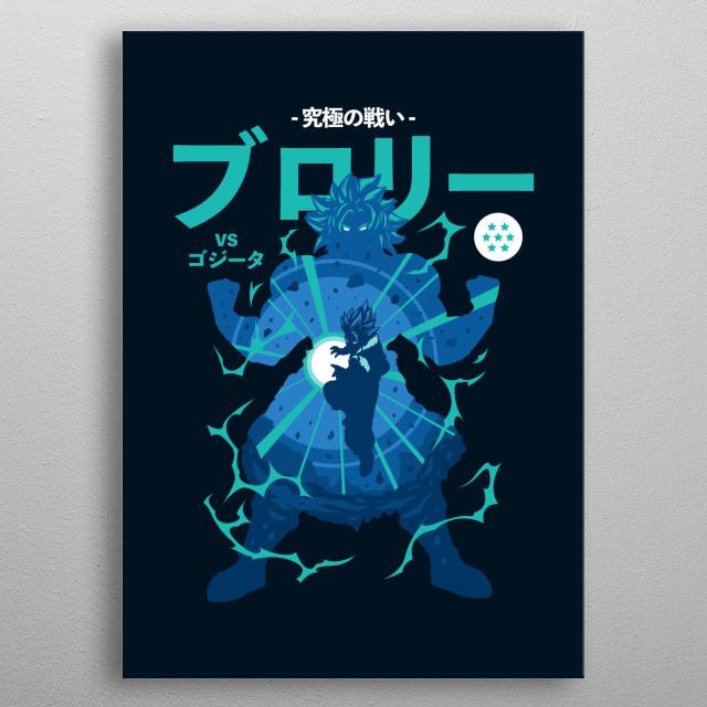 DB Ultimate battle series, Broly vs Gogeta. metal poster