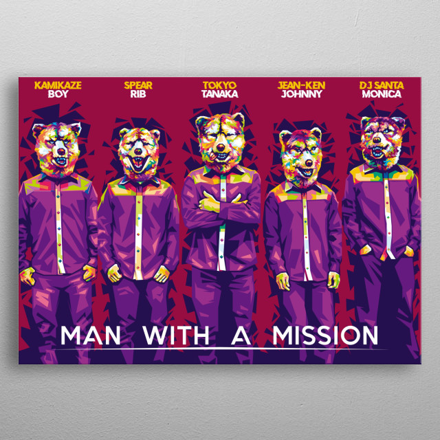 """My favorite Band from Japan """" MAN WITH A MISSION """"  metal poster"""