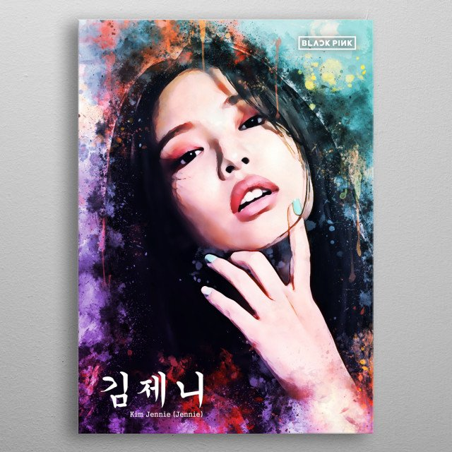 Jennie Kim (Jennie) is a South Korean rapper, singer and model. She debuted as the main rapper and vocalist of girl group Blackpink. metal poster