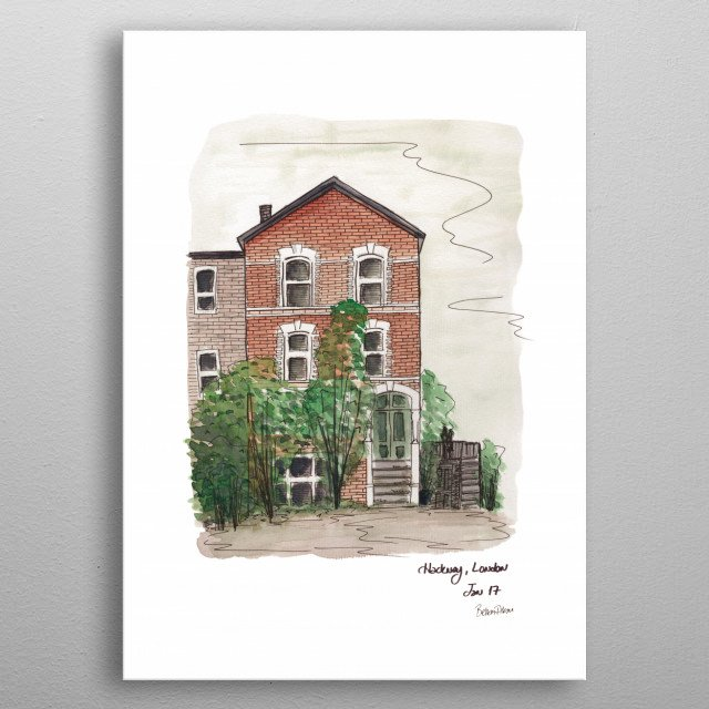 Hand drawn watercolor urban sketch of a house in Hackney, London.  metal poster