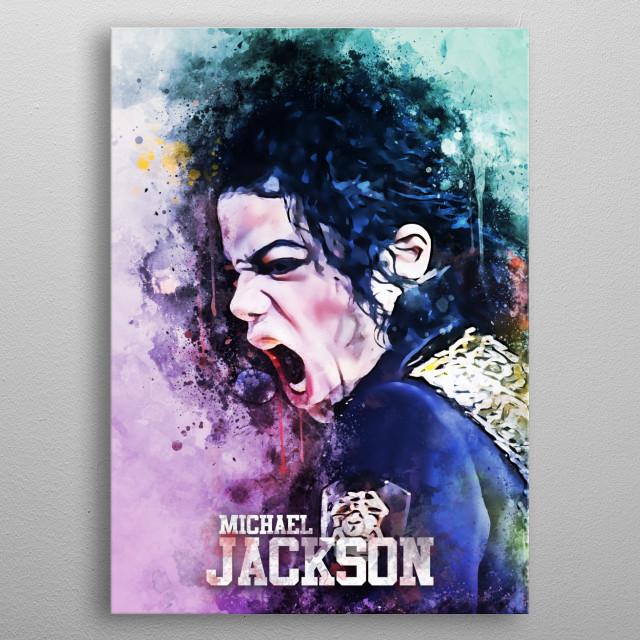 Michael Jackson was an American singer, songwriter, and dancer. Dubbed the King of Pop. metal poster
