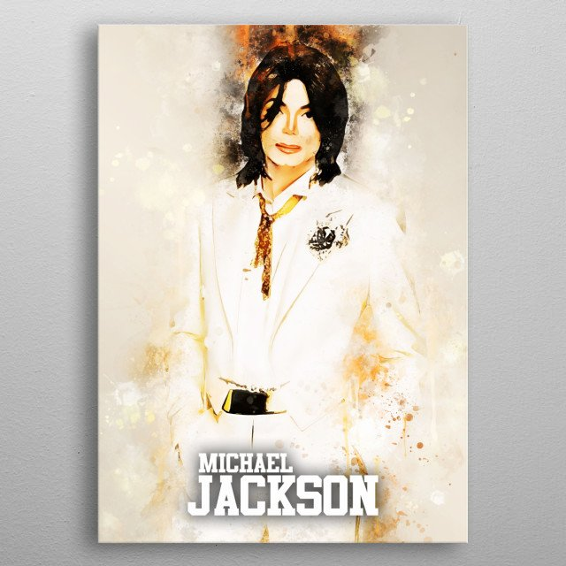 """Michael Jackson was an American singer, songwriter, and dancer. Dubbed the """"King of Pop"""". metal poster"""