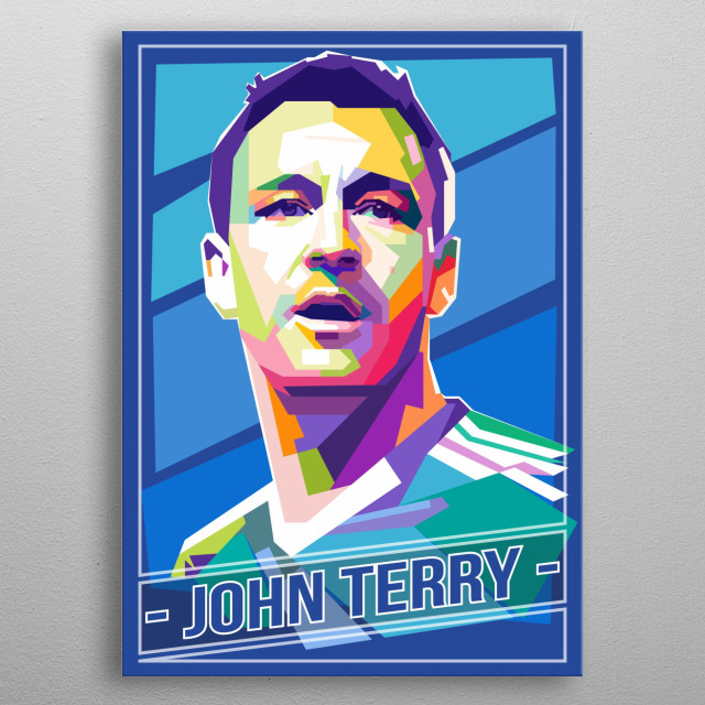 English football coach and former professional footballer who played as a centre-back. He was previously captain of Chelsea. metal poster