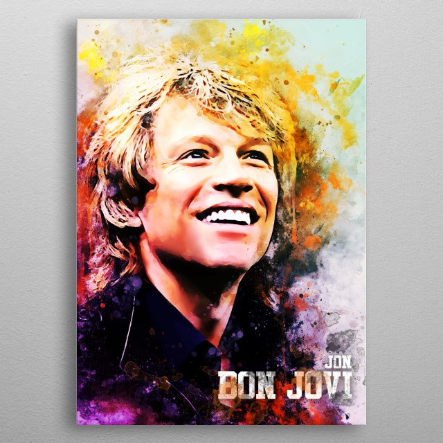 Jon Bon Jovi is best known as the founder and frontman of the rock band Bon Jovi, which was formed in 1983. metal poster