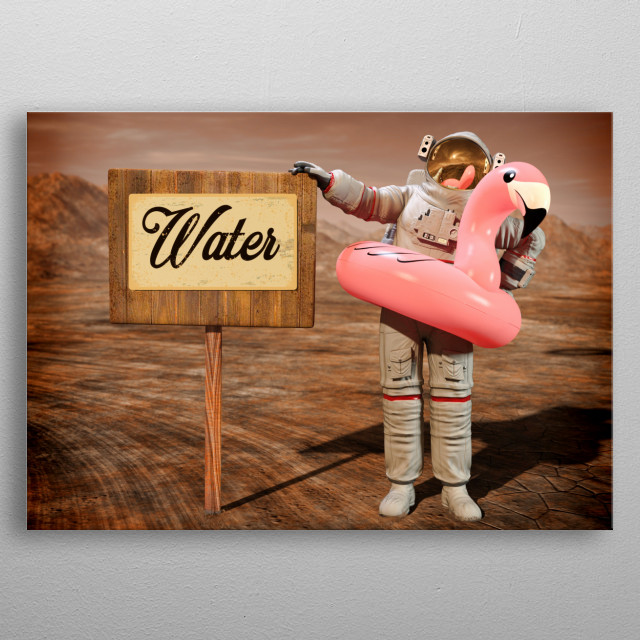 Astronaut with Pink Float Looking for Water on Mars metal poster