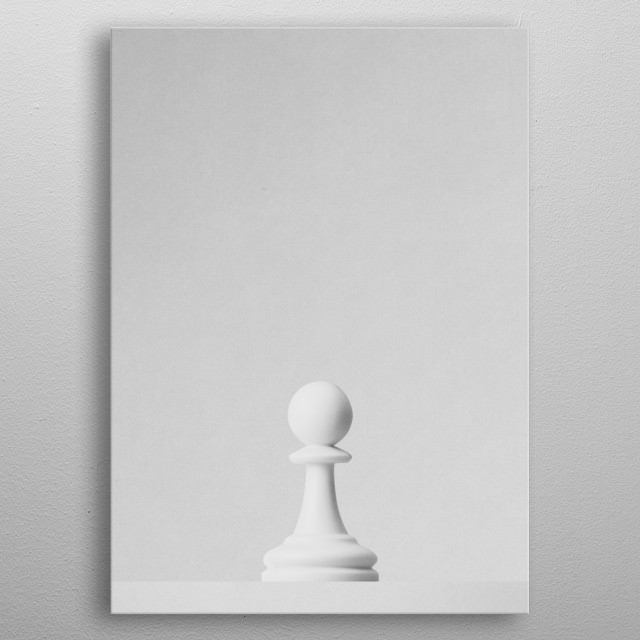 A white pawn a chess game in front of a white background. Part of a series of minimalist photographs of chess pieces. metal poster