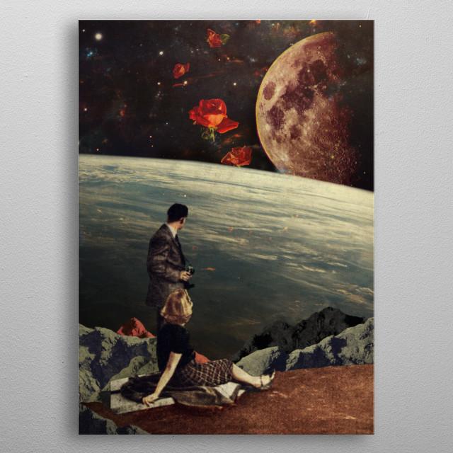 """Together. We waited together. And the roses came.""  Digital Vintage Collage metal poster"