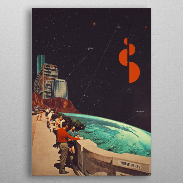 We are human, but our hopes and dreams and expectations are beyond this world. metal poster