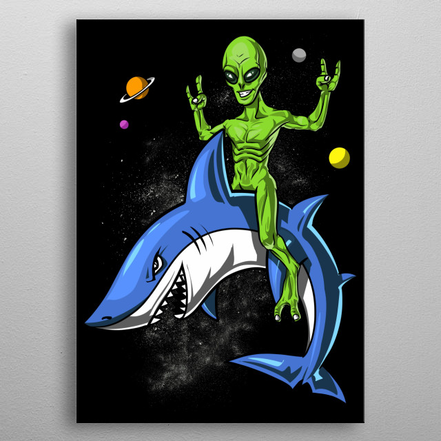 This Space Alien Riding Shark  metal poster makes a perfect gift for a science fiction lover. metal poster