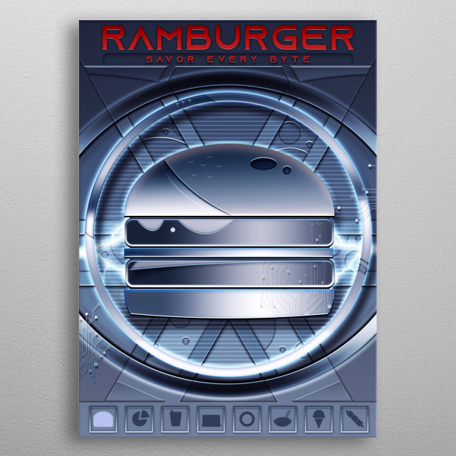 RAMburger, Savor Every Byte.   Data Feed Collection featuring a mashup of Fast Food concepts with Tech Jargon metal poster