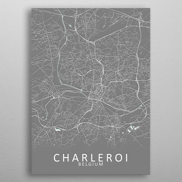 Charleroi Belgium City Map metal poster
