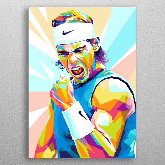 Rafael Nadal Parera is a Spanish professional tennis player metal poster