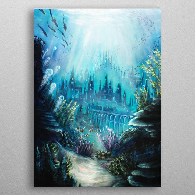 The sunken City of Atlantis   metal poster