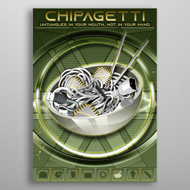 CHIPagetti Untangles in your mouth, not in your hand metal poster