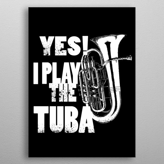 Tuba-Brass Band-Orchestra-Jazz-Music  metal poster
